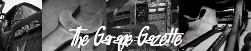 Garage Gazette